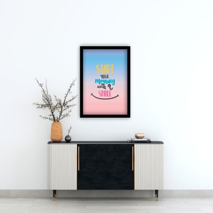 """Quadro Decorativo Frase """"Start your Morning with a Smile"""""""