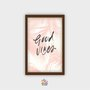 Quadro Decorativo Frase Good Vibes